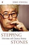 Dennis Driscoll, O&amp&#x3b;apos, Dennis O'Driscoll - Stepping Stones : Interviews with Seamus Heaney