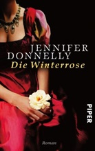 Jennifer Donnelly - Die Winterrose