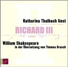 William Shakespeare, Katharina Thalbach - Richard III, 3 Audio-CDs (Hörbuch)