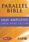 Not Available (NA), Hendrickson Publishers - Nkjv Amplified Parallel Bible