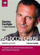 Gianrico Carofiglio, Gianrico Carofiglio - Ad Occhi Chiusi, 5 Audio-CDs. In freiem Fall, 5 Audio-CD, italienische Version (Hörbuch)