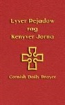 Andy Phillips - Lyver Pejadow Rag Kenyver Jorna: Cornish Daily Prayer