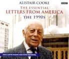 Alistair Cooke, Cooke Alistair, Alistair Cooke - The essential letters from america (Hörbuch)