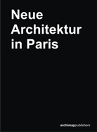 Gerd Kaiser - Neue Architektur in Paris, 1 Faltplan. New Architecture in Paris