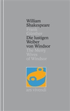 William Shakespeare, William William Shakespeare, Frank Frank Günther, Frank Günther - Gesamtausgabe - Bd.24: Die lustigen Weiber von Windsor. The Merry Wives of Windsor