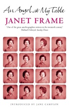 Janet Frame - An Angel at My Table