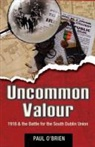 &amp&#x3b;apos, Paul brien, O&amp&#x3b;apos, Paul O'Brien, Paul O''brien - Uncommon Valour
