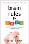 John Medina - Brain Rules for Baby