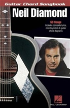 Neil Diamond, Neil (CRT) Diamond, Hal Leonard Publishing Corporation - NEIL DIAMOND: GUITAR CHORD SONGBOOK  GUITARE