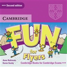 Anne Robinson, Karen Saxby - Fun for Flyers (Second edition): 2 Audio-CDs (Hörbuch)