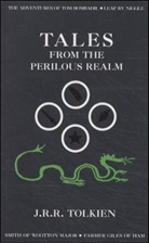 John Ronald Reuel Tolkien - Tales from the Perilous Realm