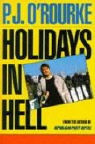 O&amp&#x3b;apos, P J O'Rourke, P.J. O'rourke, P.J. Rourke - Holidays in Hell