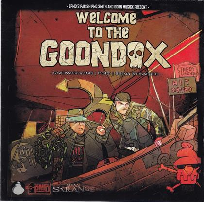 PMD (EPMD), Snowgoons & Sean Strange - Welcome To The Goondox