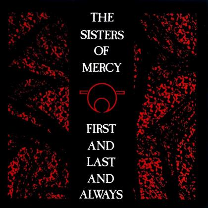 The Sisters Of Mercy - First & Last & Always - Mobile Fidelity (LP)