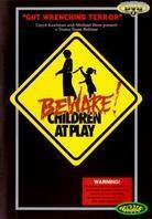 Beware! Children at play (Unrated)