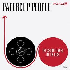 Paperclip People - Secret Tapes Of Dr. Eich (Remastered, LP)