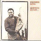 Freddie King - Getting Ready - Analogue Productions (LP)