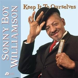 Sonny Boy Williamson - Keep It To Ourselves - Analogue Procuctions (LP)