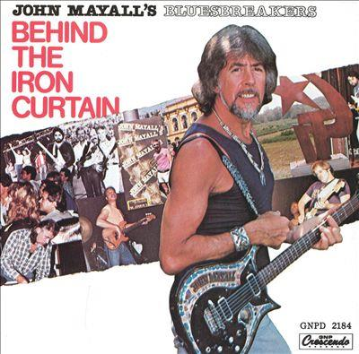 John Mayall - Behind The Iron Curtain (LP)