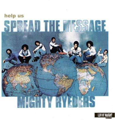 Mighty Ryeders - Help Us Spread The Message (LP)