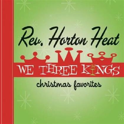 Reverend Horton Heat - We Three Kings (LP + Digital Copy)