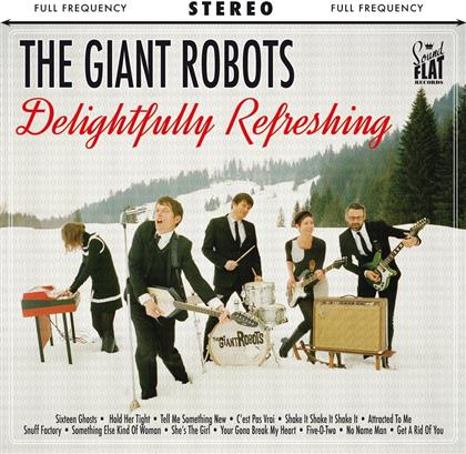 The Giant Robots - Delightfully Refreshing (LP)