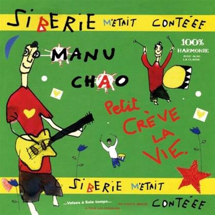 Manu Chao & Wozniak - Siberie M'Etait Conteee (New Version)