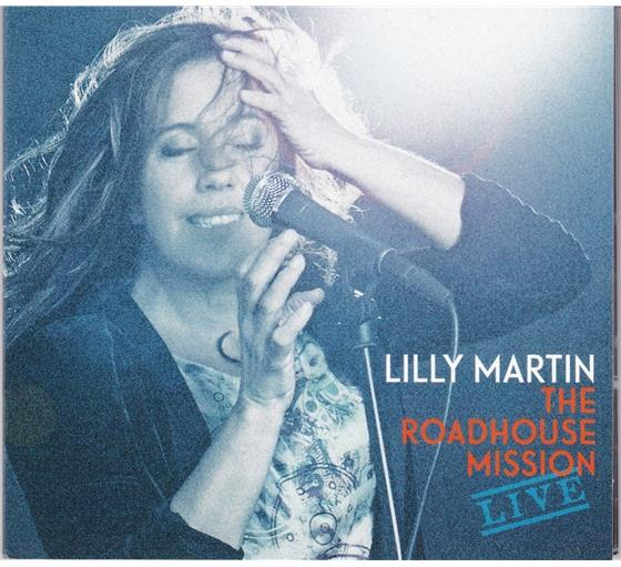 Lilly Martin - Roadhouse Mission - Live