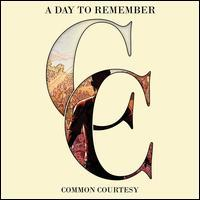 A Day To Remember - Common Courtesy (Deluxe Edition, CD + DVD)
