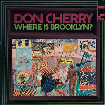 Don Cherry - Where Is Brooklyn? (Remastered)