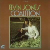 Elvin Jones - Coalition (Remastered)