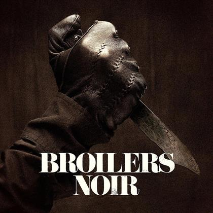 Broilers - Noir (Limited Edition Digipack, CD + DVD)
