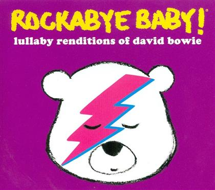 Rockabye Baby - Lullaby Renditions Of David Bowie