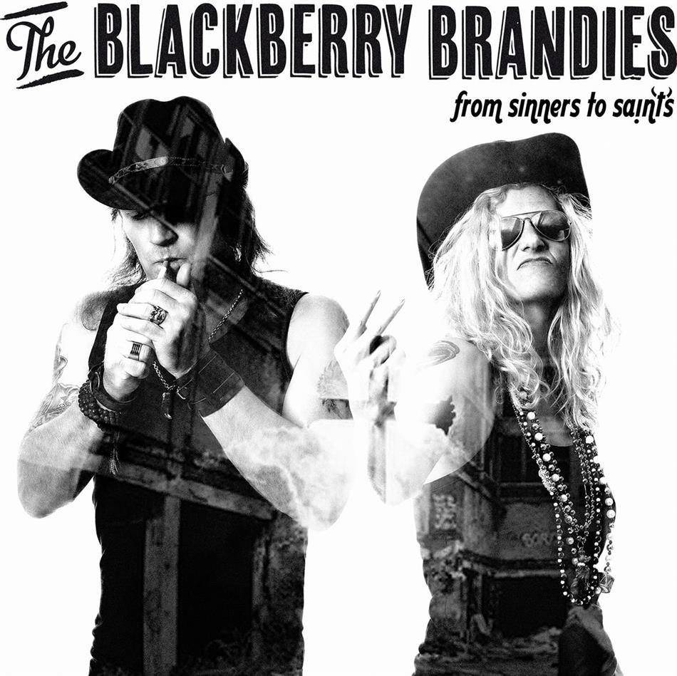 Blackberry Brandies - From Sinners To Saints