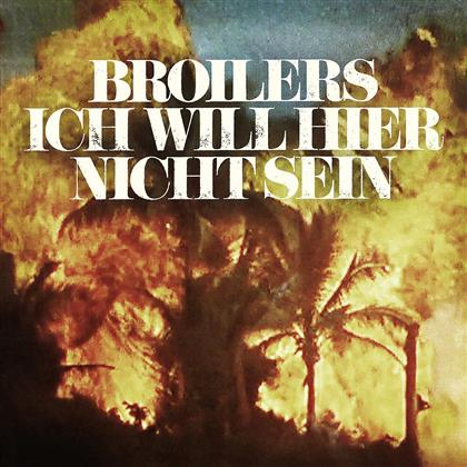 "Broilers - Ich Will Hier Nicht Sein - Limited 7 Inch (Colored, 7"" Single)"