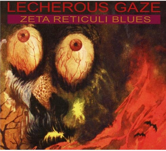 Gaze Lecherous - Zeta Reticuli Blues