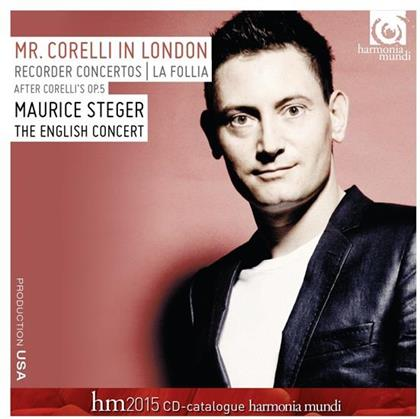 Arcangelo Corelli (1653-1713), Laurence Cummings, Maurice Steger & English Concert - Mr. Corelli in London - Recorder Concertos After Corelli Sonata op.5, La Follia - inklusive Harmonia Mundi CD Catalogue 2015