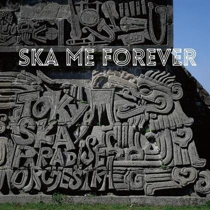 Tokyo Ska Paradise Orchestra - Ska Me Forever (Limited Edition, 2 CDs + DVD)