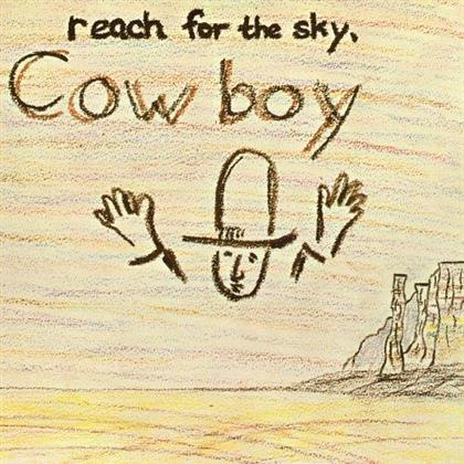 Cowboy - Reach For the Sky (Remastered)