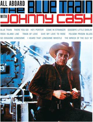 Johnny Cash - All Aboard The Blue Train - 12 Tracks