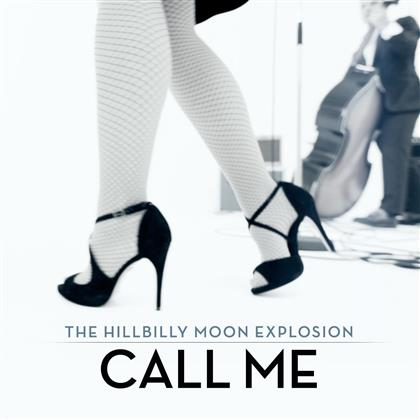 "The Hillbilly Moon Explosion - Call Me/Bop Til You - 7 Inch, Limited White Vinyl (Colored, 7"" Single)"