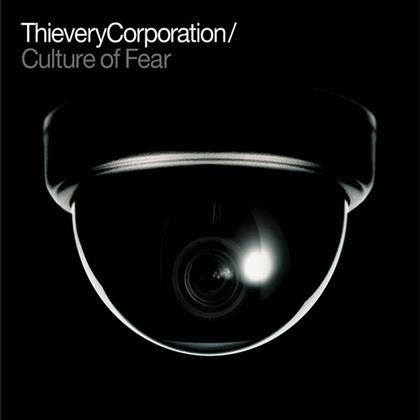 Thievery Corporation - Culture Of Fear - 2014 Re-Issue (Remastered, 2 LPs)