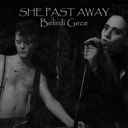 She Past Away - Belirdi Gece (LP)