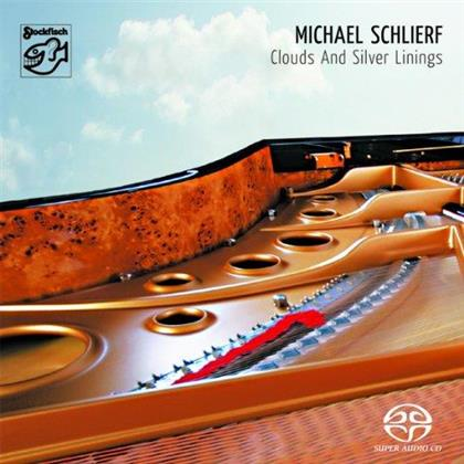 Michael Schlierf - Clouds & Silver Linings - Stockfisch Records (SACD)