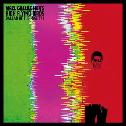 "Noel Gallagher (Oasis) & High Flying Birds - Ballad Of The Mighty - 7 Inch (7"" Single)"