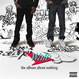 Wale - Album About Nothing