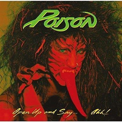Poison - Open Up & Say...Ahh! (Remastered)