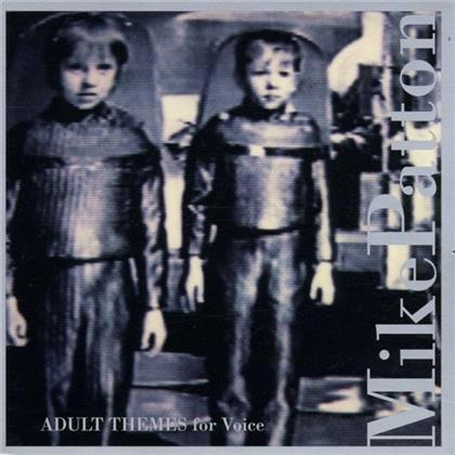 Mike Patton (Faith No More, Mr. Bungle) - Adult Themes (For Voice)