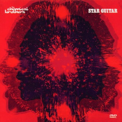 Chemical Brothers - Star Guitar (Single)
