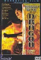Shadow of the dragon (Director's Cut)